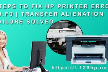 Steps to fix HP Printer Error 59.F0 | Transfer Alienation Failure Solved