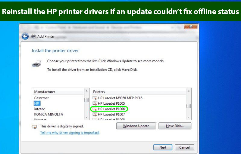 Reinstall the HP printer drivers if an update couldn't fix offline status