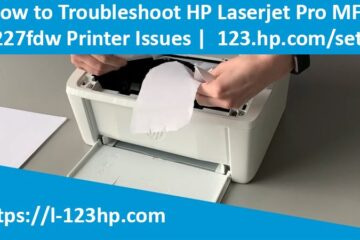 How to Troubleshoot HP Laserjet Pro MFP M227fdw Printer Issues | 123.hp.com/setup